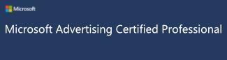 zertifizierter Microsoft Advertising Professional
